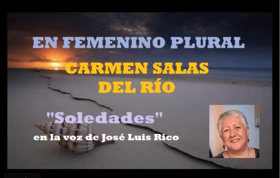 EN OTRAS VOCES. Poema «Soledades» de El Cantar De Las Caracolas»